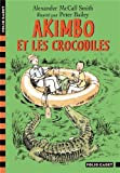 "Afficher ""Akimbo Akimbo et les crocodiles"""