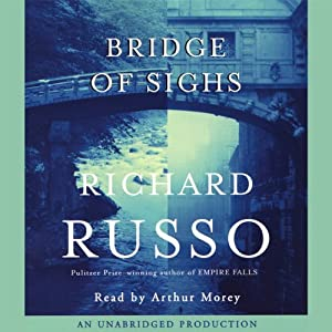 Bridge of Sighs | [Richard Russo]