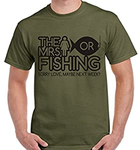 The Mrs Misses or fishing T-shirt - heavy weight t shirts - colour olive - size Sml, Med, Lge, XL & 2XL