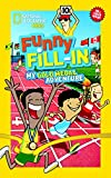 National Geographic Kids Funny Fill-In: My Gold Medal Adventure (NG Kids Funny Fill In)