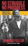 img - for No Struggle No Progress: A Warrior s Life from Black Power to Education Reform book / textbook / text book