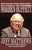 Secrets in Plain Sight: Business & Investing Secrets of Warren Buffett (eBooks on Investing Series Book 1)