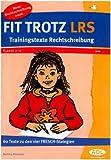 Fit trotz LRS - Trainingstexte Rechtschreibung. 60 Texte zu den vier FRESCH-Strategien (Lernmaterialien) -