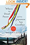 Where the Dead Pause, and the Japanes...
