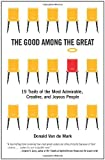 The Good Among the Great: 19 Traits of