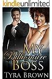My Billionaire Boss (BWWM Alpha Male Romance)