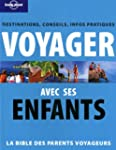 Voyager avec ses enfants : Destinatio...