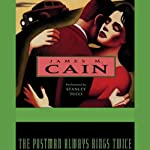 The Postman Always Rings Twice | James M. Cain