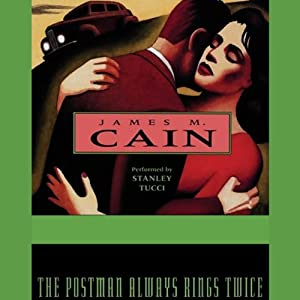 The Postman Always Rings Twice | [James M. Cain]
