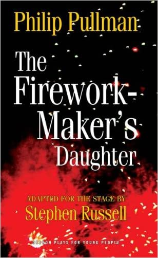 The Firework Maker's Daughter (Oberon Plays for Young People)