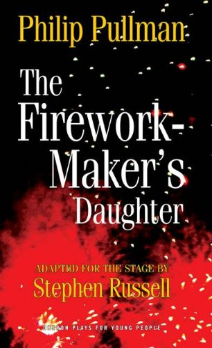 Stephen Russell  Philip Pullman - The Firework Maker's Daughter