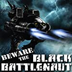 Beware the Black Battlenaut | Robert T. Jeschonek