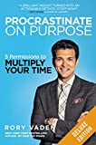 img - for Procrastinate on Purpose Deluxe: 5 Permissions to Multiply Your Time book / textbook / text book