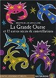 """Afficher """"La Grand ourse et 15 autres récits de constellations"""""""