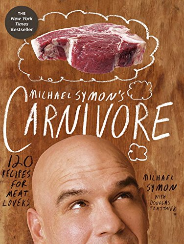 Michael Symon'S Carnivore: 120 Recipes For Meat Lovers front-812056