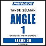 ESL Haitian Phase 1, Unit 26: Learn to Speak and Understand English as a Second Language with Pimsleur Language Programs |  Pimsleur