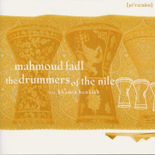 CD : MAHMOUD FADL - Drummers Of The Nile