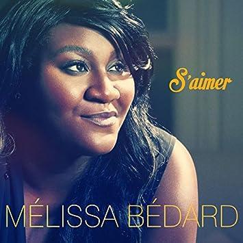 Mélissa Bédard – S'aimer