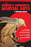 The Demons Sermon on the Martial Arts: A Graphic Novel