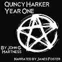 Year One: A Quincy Harker, Demon Hunter Collection Audiobook by John G. Hartness Narrated by James Foster