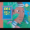 Koi and the Kola Nuts (       UNABRIDGED) by Rabbit Ears Entertainment Narrated by Whoopi Goldberg