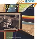 Quilts 1700-2010: Hidden Histories, U...