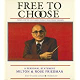 Free to Choose: A Personal Statement ~ Rose Friedman