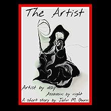 The Artist, Book 1: Prague, Czech Republic Audiobook by John Gunn Narrated by B.Z. Kelly