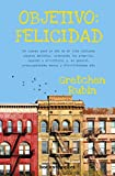 img - for Objetivo felicidad / The Happiness Project (Spanish Edition) book / textbook / text book