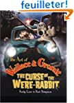 The Art of Wallace & Gromit: The Curs...