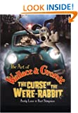 The Art of Wallace & Gromit: The Curse of the Were-rabbit