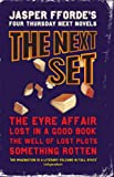 "Next Boxed Set: ""The Eyre Affair"", ""Lost in a Good Book"", ""The Well of Lost Plots"" AND ""Something Rotten"""