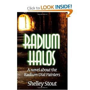 Radium Halos: A Novel about the Radium Dial Painters ebook