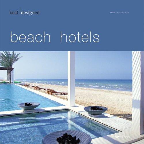 Best Designed Beach Hotels (Best Designed (avedition))