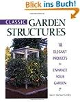 Classic Garden Structures: 18 Elegant...