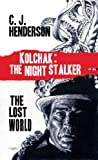 img - for Kolchak and the Lost World book / textbook / text book