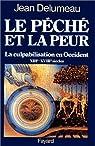 Le p�ch� et la peur par Delumeau