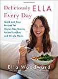 img - for Deliciously Ella Every Day: Quick and Easy Recipes for Gluten-Free Snacks, Packed Lunches, and Simple Meals book / textbook / text book
