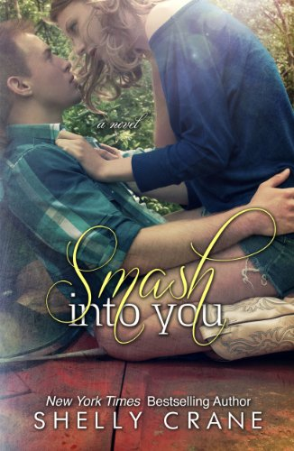 Smash Into You by Shelly Crane