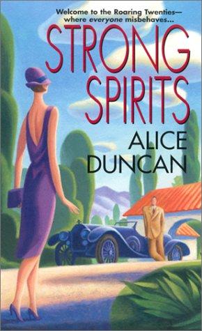 Strong Spirits, ALICE DUNCAN