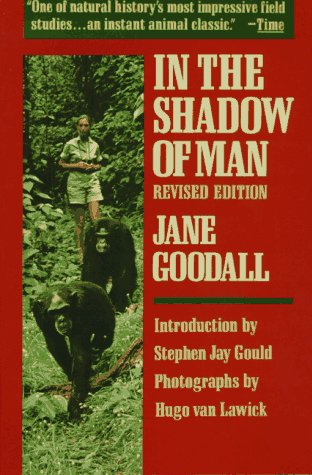 In the Shadow of Man, Jane Goodall