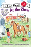 Pony Scouts: At the Show (I Can Read Book 2)