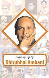 Biography- Dhirubhai Ambani