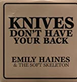 Knives Dont Have Your Back (Vinyl)