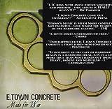 echange, troc E-Town Concrete - Made for War