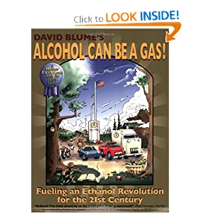 Alcohol Can Be a Gas!: Fueling an Ethanol Revolution for the 21st