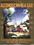 David Blume's Alcohol Can Be a Gas!:...