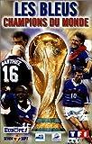echange, troc Les bleus, champions du monde [VHS]