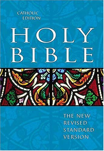 Holy Bible Catholic Edition: The New Revised Standard Version