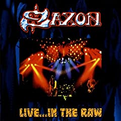 Saxon - Live in the Raw
